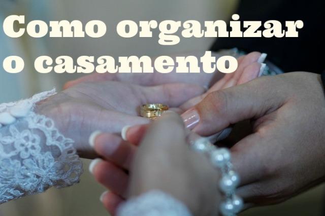 como organizar o casamento